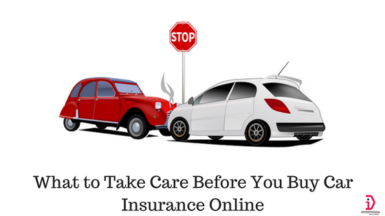 What to Take Care Before You Buy Car Insurance Online