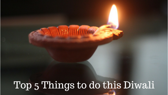 Things to do this Diwali