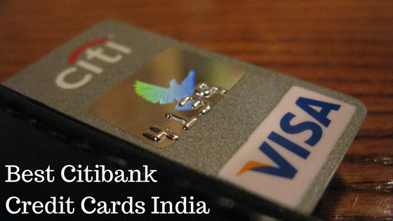 Best Citibank Credit Cards India