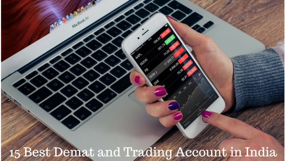 15 Best Demat and Trading Account in India